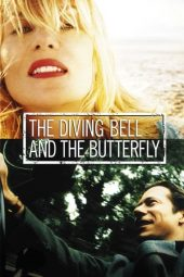 Nonton film The Diving Bell and the Butterfly (2007) terbaru
