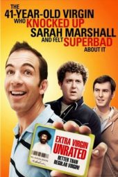 Nonton film The 41–Year–Old Virgin Who Knocked Up Sarah Marshall and Felt Superbad About It (2010) terbaru