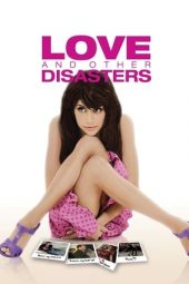 Nonton film Love and Other Disasters (2006) terbaru