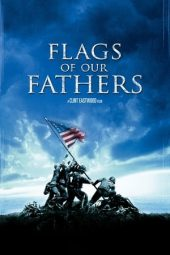 Nonton film Flags of Our Fathers (2006) terbaru