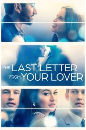 Nonton film The Last Letter From Your Lover (2021) terbaru